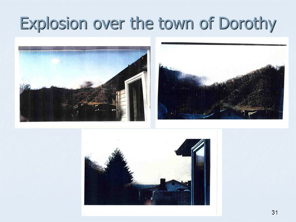 31 Explosion over the town of Dorothy
