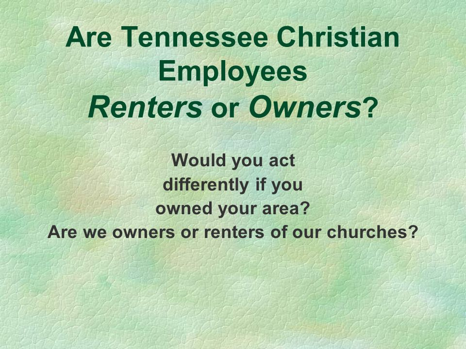 Are Tennessee Christian Employees Renters or Owners .