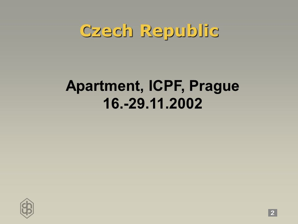 2 Czech Republic Apartment, ICPF, Prague 16.-29.11.2002