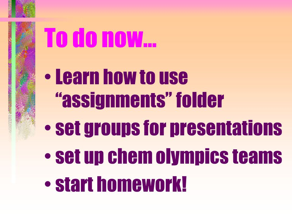 Homework P 640 (WOW!) 22, 25, 28, 29, 31