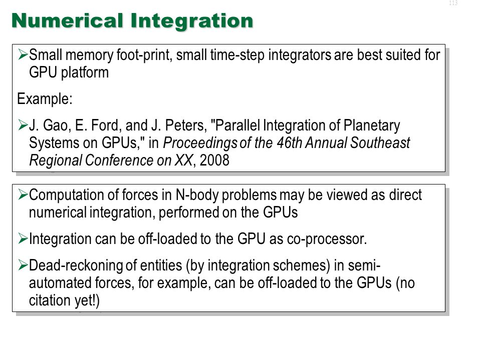 112 LOS Computation and Collision Detection  Expensive computation such as line-of-sight (LOS) determination, and collision detection delegated to GP