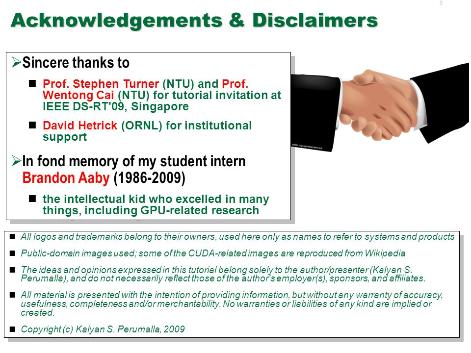 6 Acknowledgements & Disclaimers  Sincere thanks to Prof.