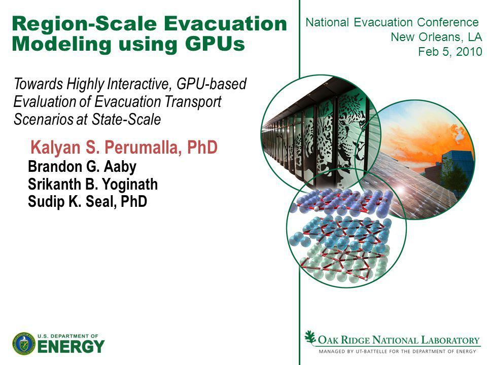 Region-Scale Evacuation Modeling using GPUs Towards Highly Interactive, GPU-based Evaluation of Evacuation Transport Scenarios at State-Scale Kalyan S.