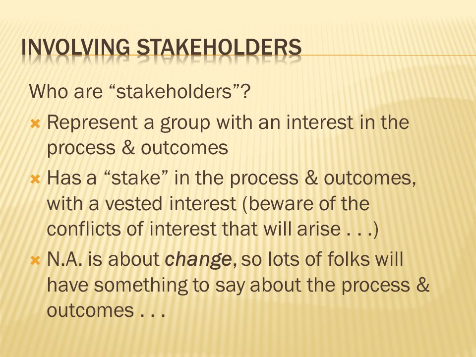 Who are stakeholders .