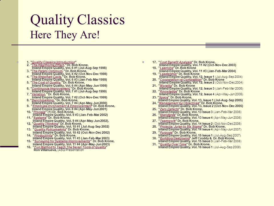 Quality Classics Here They Are. 1. Quality Classics Introduction 2.