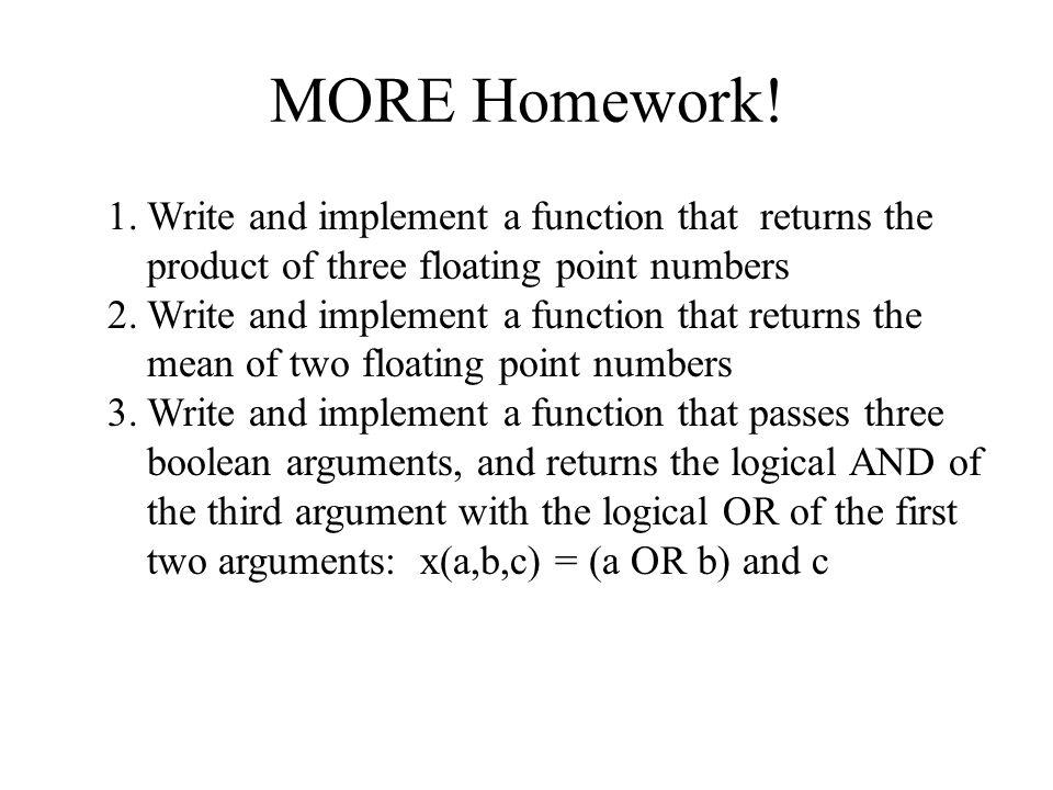 MORE Homework.