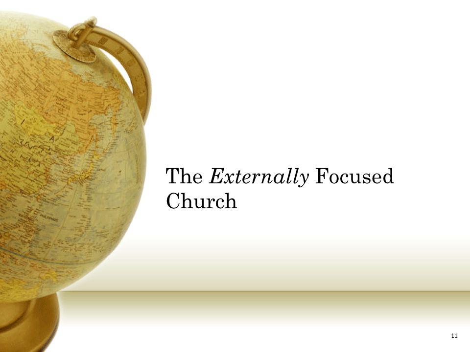 11 The Externally Focused Church
