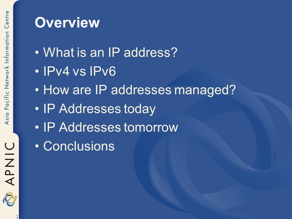 3 What is an IP Address?