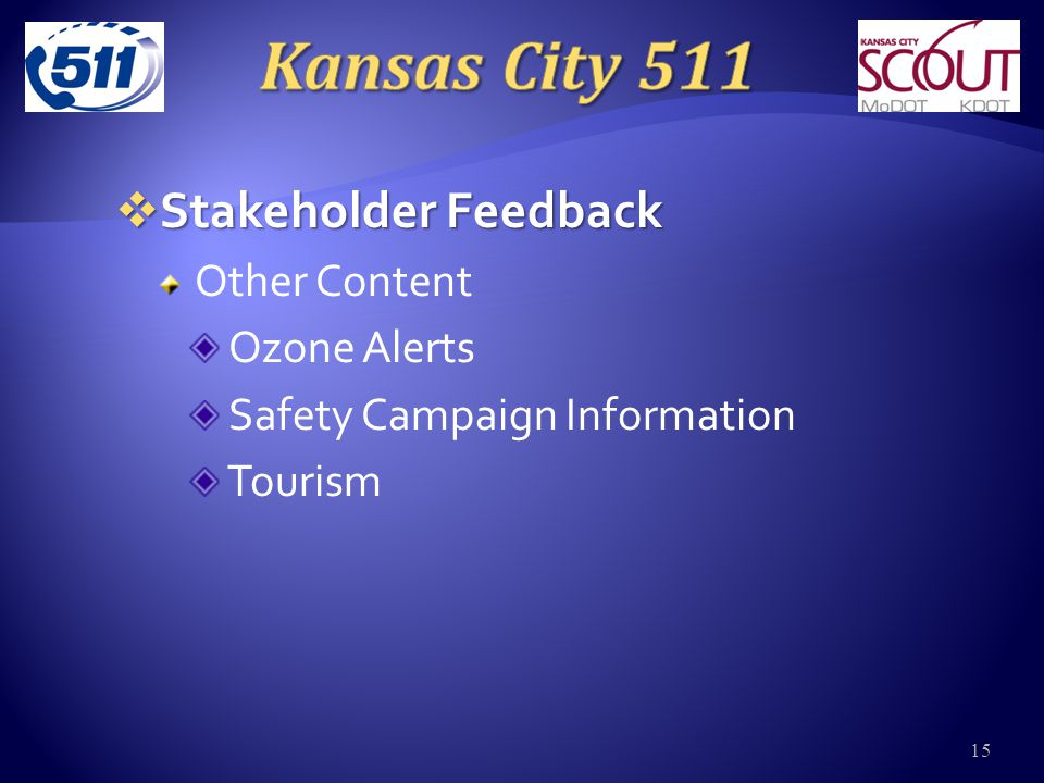  Stakeholder Feedback Other Content Ozone Alerts Safety Campaign Information Tourism 15