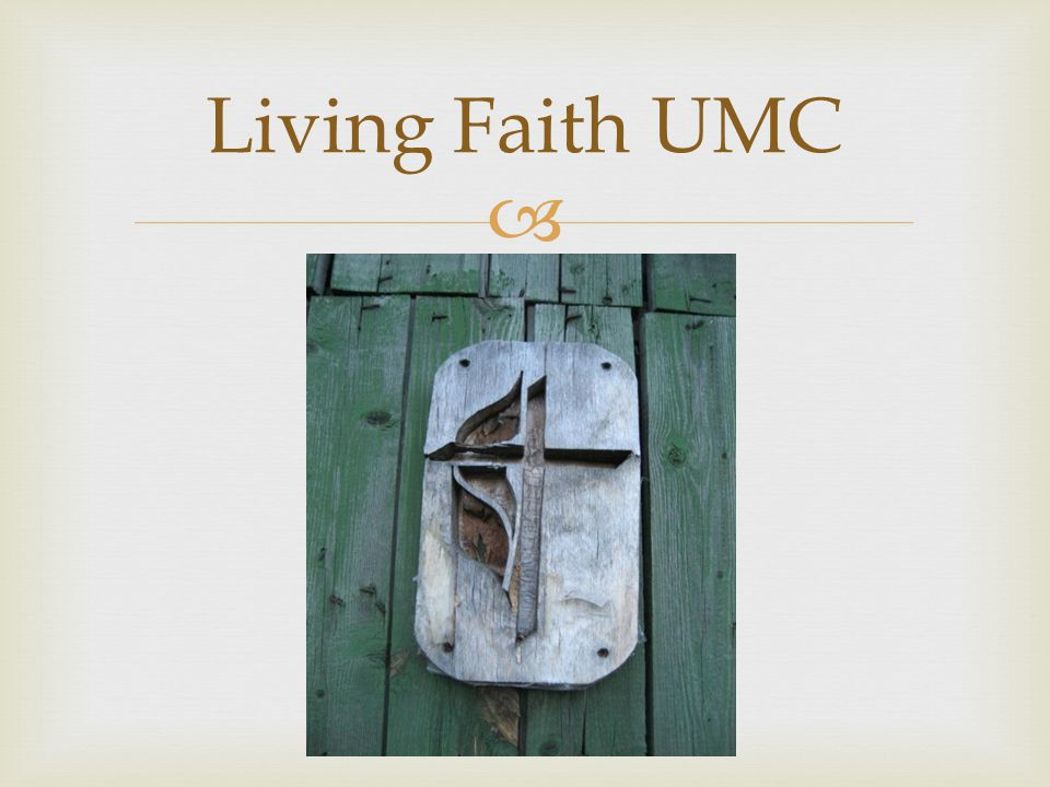  Living Faith UMC