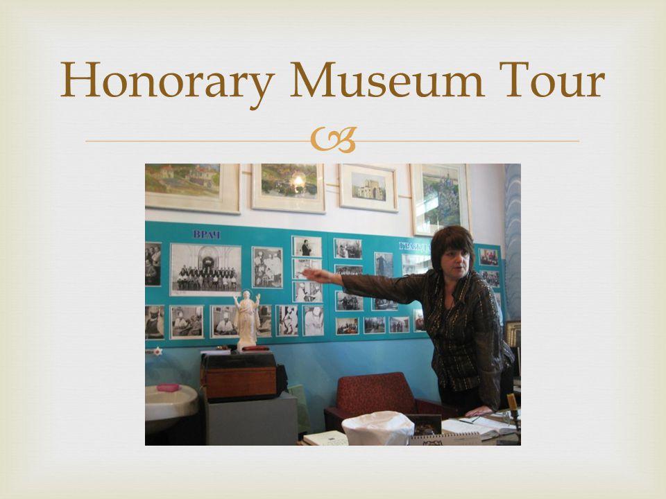  Honorary Museum Tour
