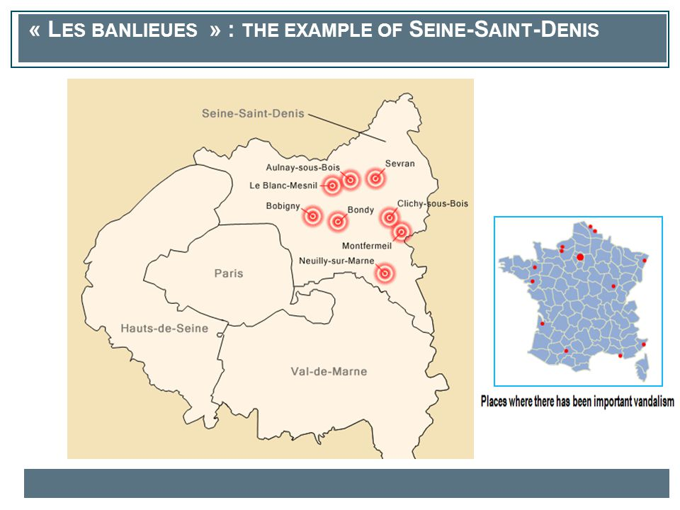 « L ES BANLIEUES » : THE EXAMPLE OF S EINE -S AINT -D ENIS