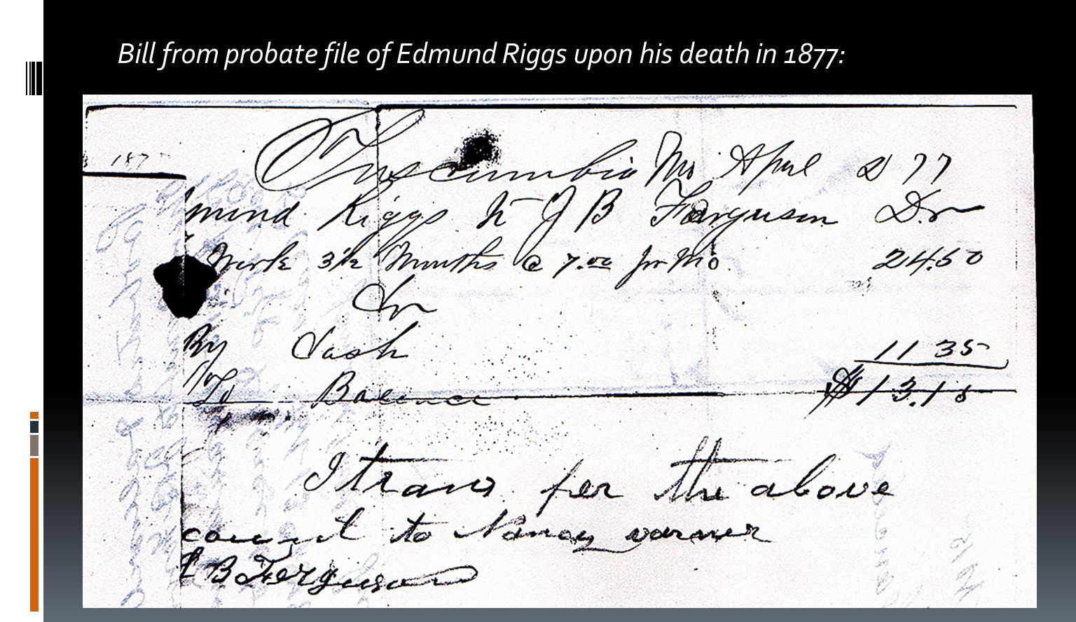 Bill from probate file of Edmund Riggs upon his death in 1877:
