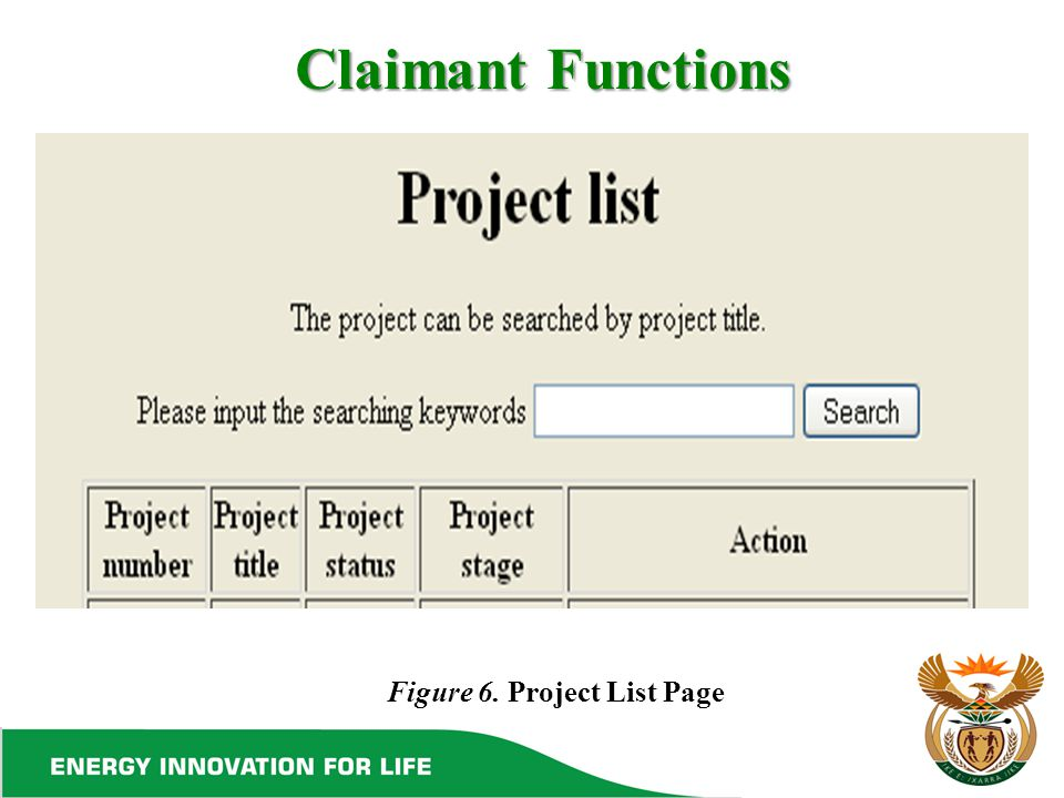 Claimant Functions Figure 6. Project List Page