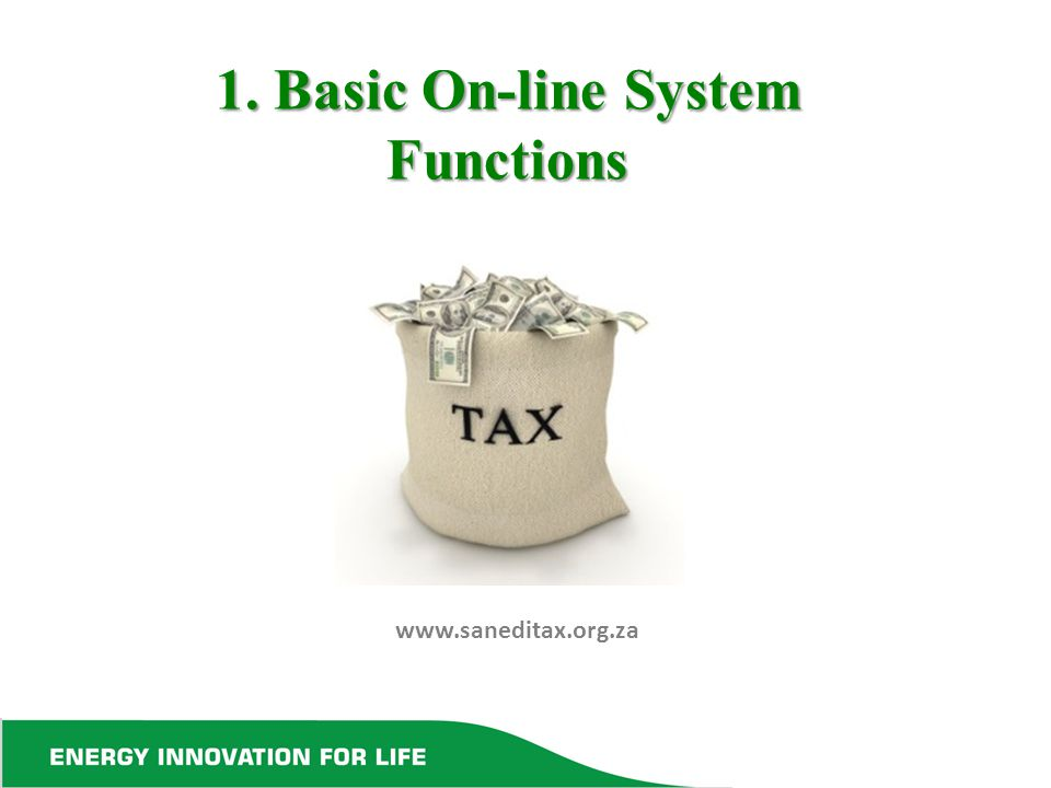 1. Basic On-line System Functions www.saneditax.org.za