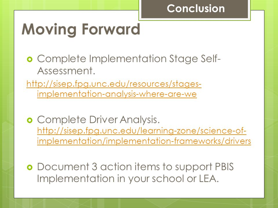 Moving Forward  Complete Implementation Stage Self- Assessment.
