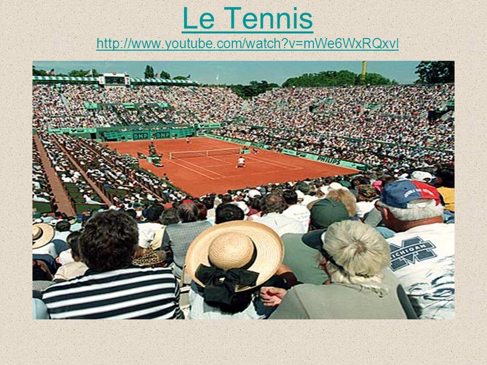 Le Tennis http://www.youtube.com/watch?v=mWe6WxRQxvI