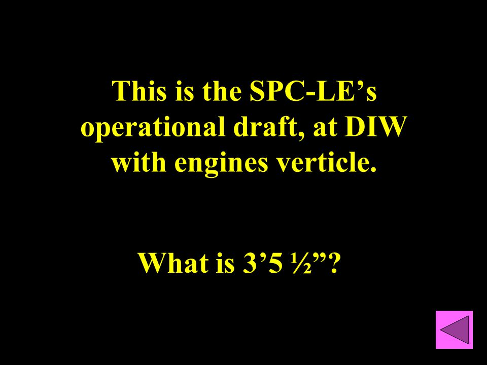 The engines on the SPC-LE. What are 3, 275/300 HP Mercury Verado, 4 stroke outboards