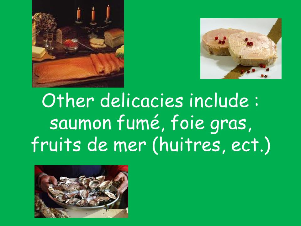 In the South of France it is the tradition to have 13 deserts (treize desserts) in remembrance of Jesus and his 12 apostles
