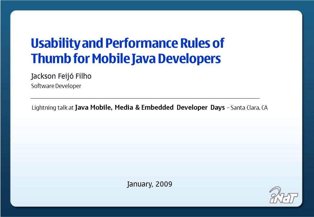 Of usability and performance for mobile java developers - lightning talk Rules of Thumb Origin of the phrase The earliest citation comes from Sir William Hope's The Complete Fencing- Master, second edition, 1692, page 157: What he doth, he doth by rule of thumb, and not by art. The term is thought to originate with wood workers who used the length of their thumbs rather than rulers for measuring things, cementing its modern use as an inaccurate, but reliable and convenient standard.