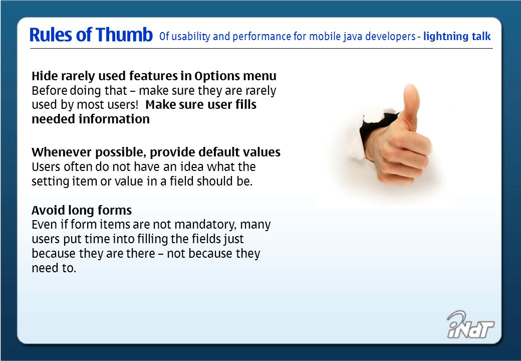 Of usability and performance for mobile java developers - lightning talk Rules of Thumb Take care with colors, Colors have culture-dependent meanings, as do icons and graphics.
