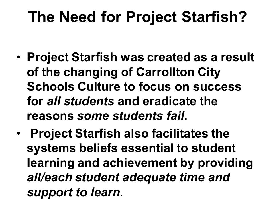 The Need for Project Starfish.