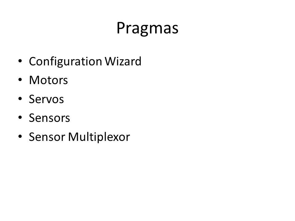 Pragmas Configuration Wizard Motors Servos Sensors Sensor Multiplexor
