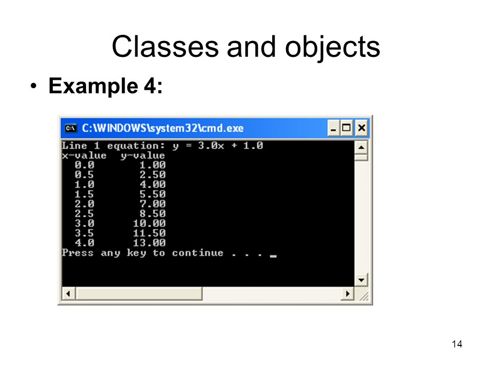 14 Classes and objects Example 4: