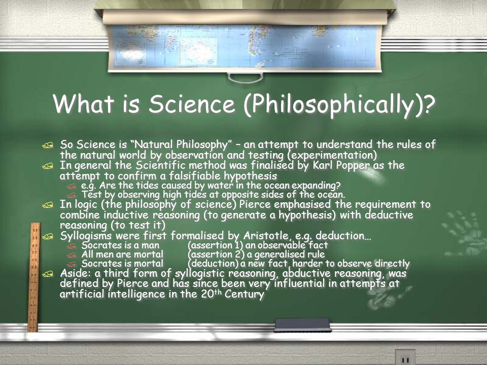 What is Science (Philosophically).