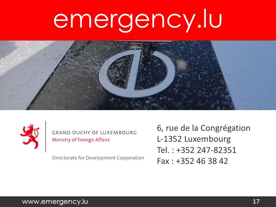 emergency.lu www.emergency.lu 17 6, rue de la Congrégation L-1352 Luxembourg Tel.
