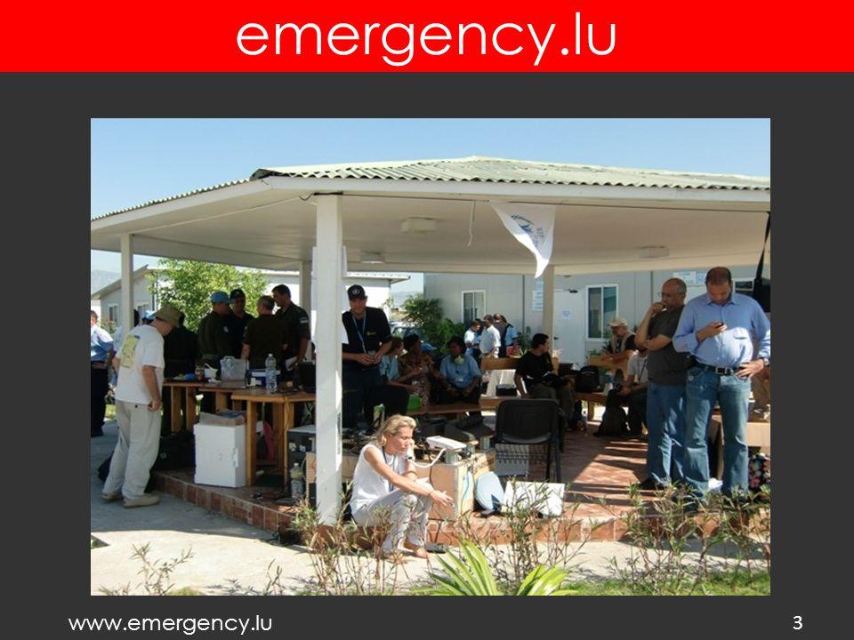 www.emergency.lu emergency.lu PREPAREDNESS 4 T0 T0 + 2 hours Deployment team In the air T0 + 12-20 hours emergency.lu installed & operational T0 + 72 hours