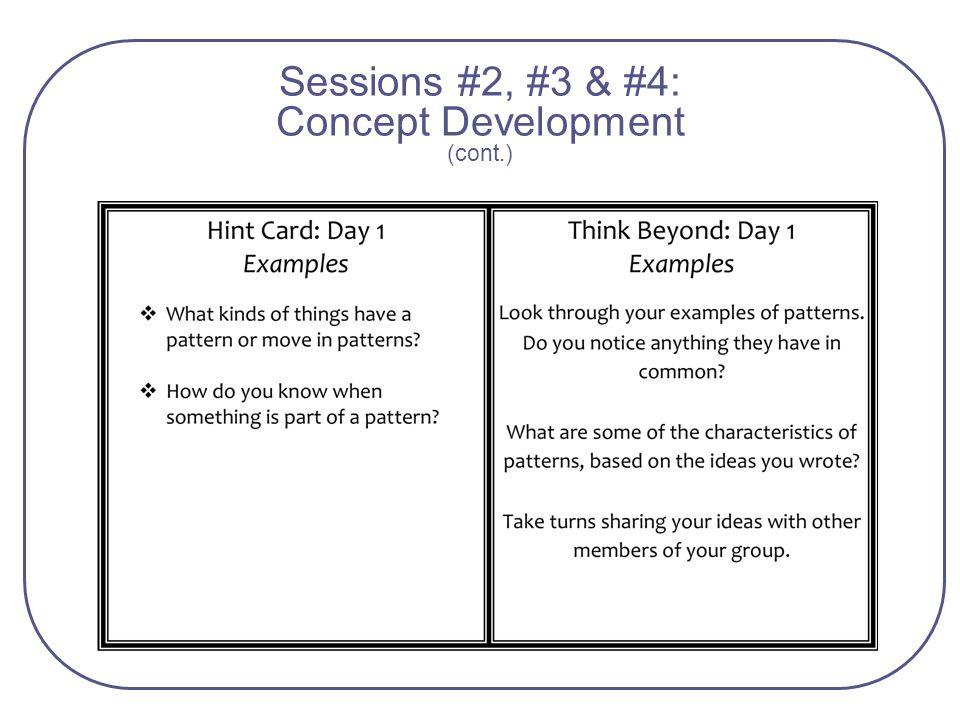 Sessions #2, #3 & #4: Concept Development (cont.)