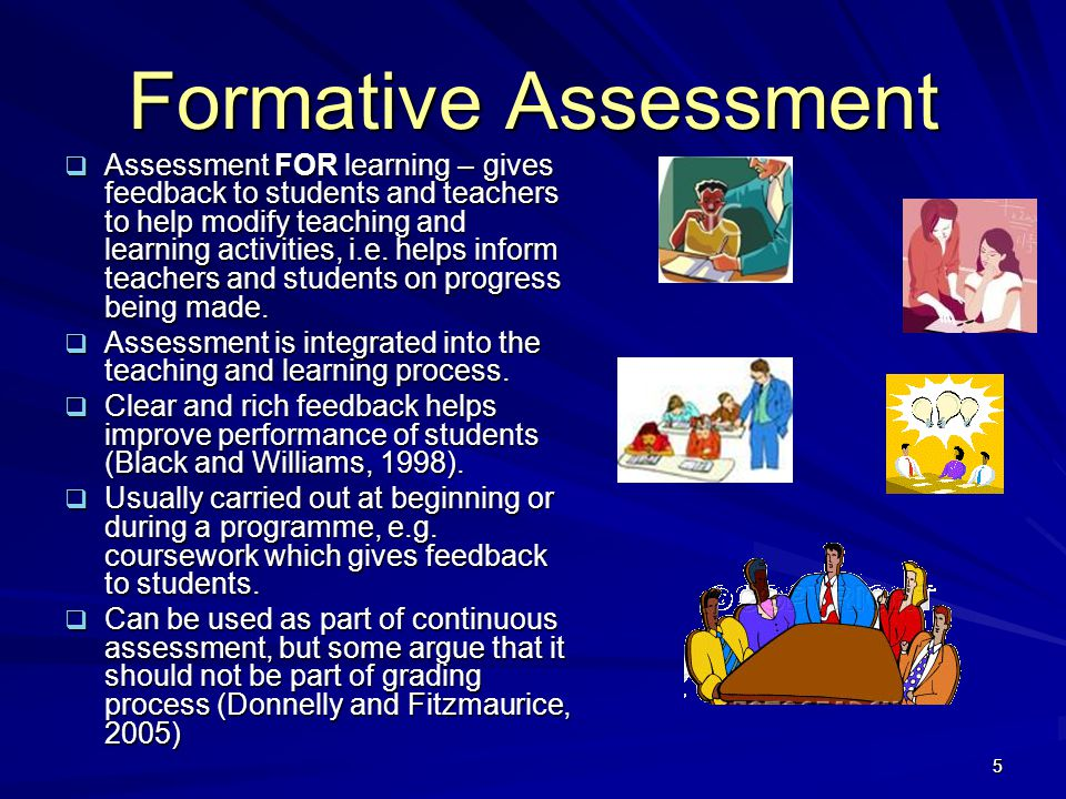 6 Summative Assessment Assessment that summarises student learning at end of module or programme – Assessment OF Learning.