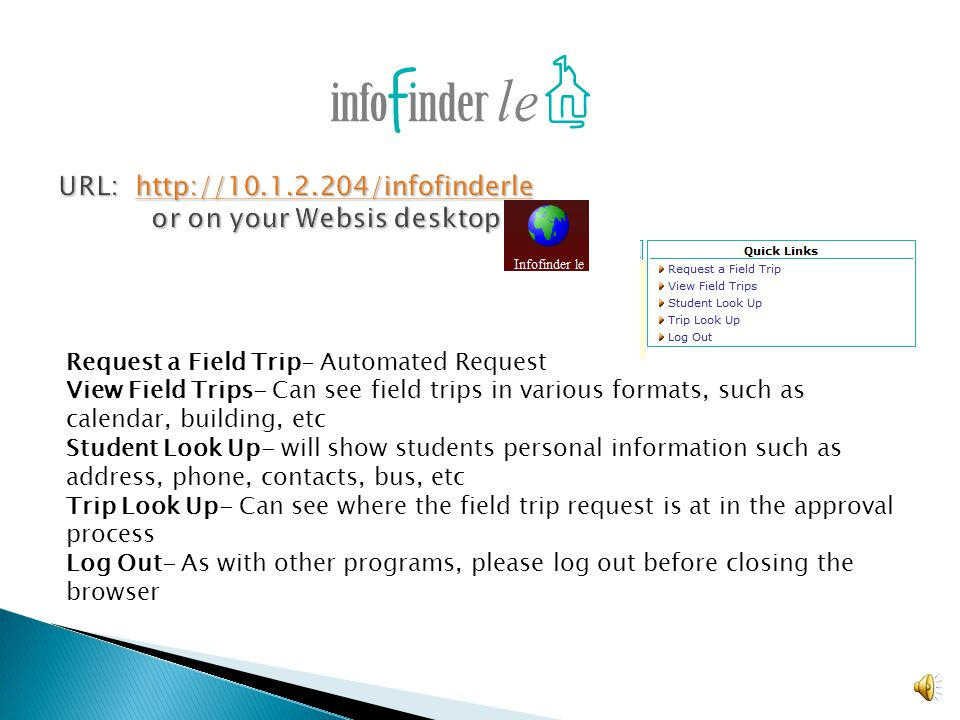 An intranet web based program to work in conjunction with Transfinder, our transportation database. updated August 1, 2013