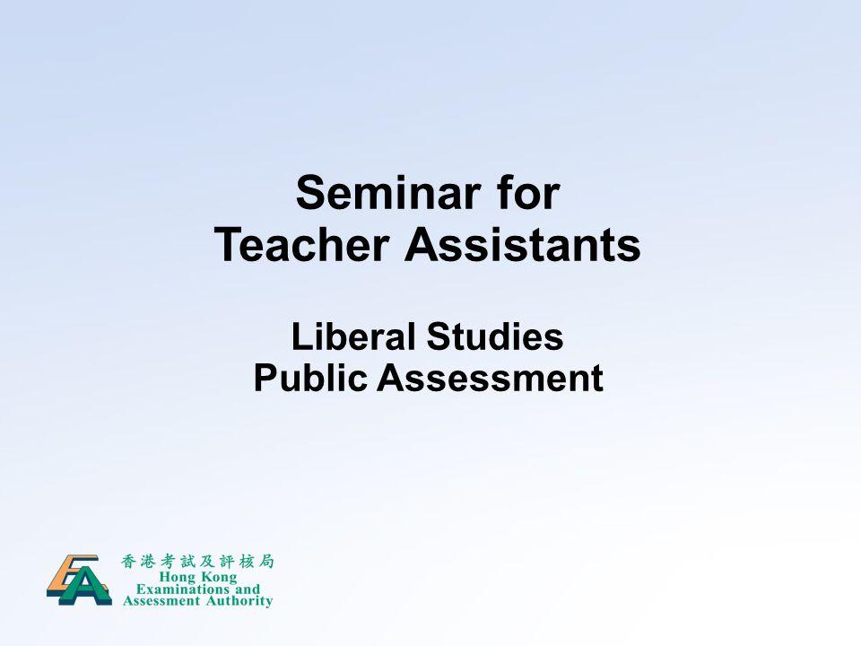 Seminar for Teacher Assistants Liberal Studies Public Assessment