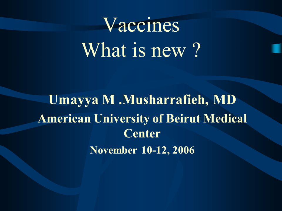 Vaccines What is new .