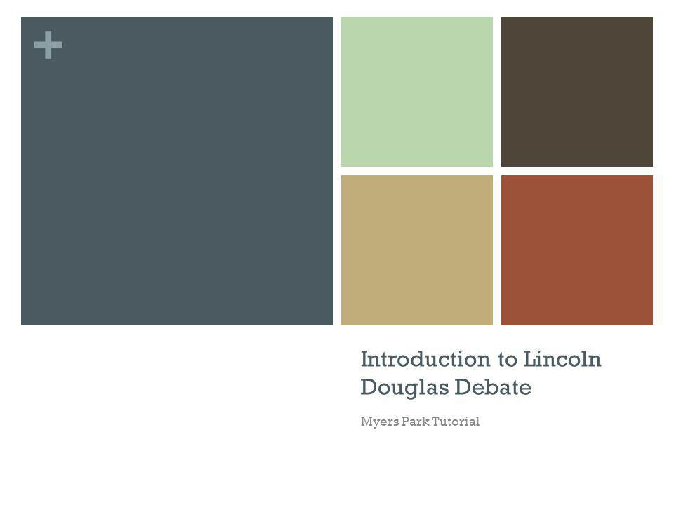 + Introduction to Lincoln Douglas Debate Myers Park Tutorial