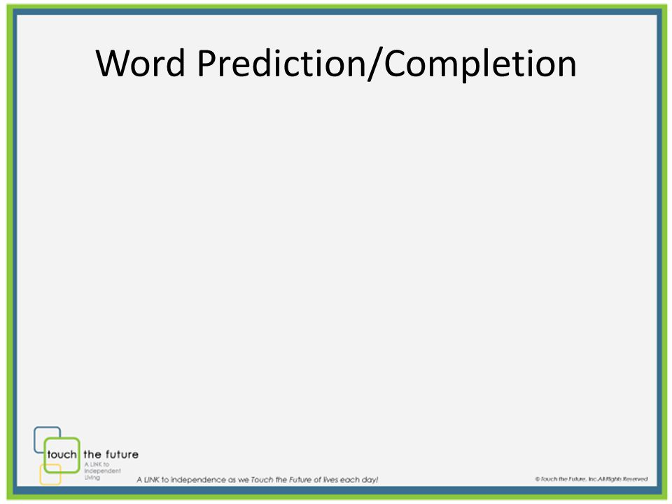 Word Prediction/Completion