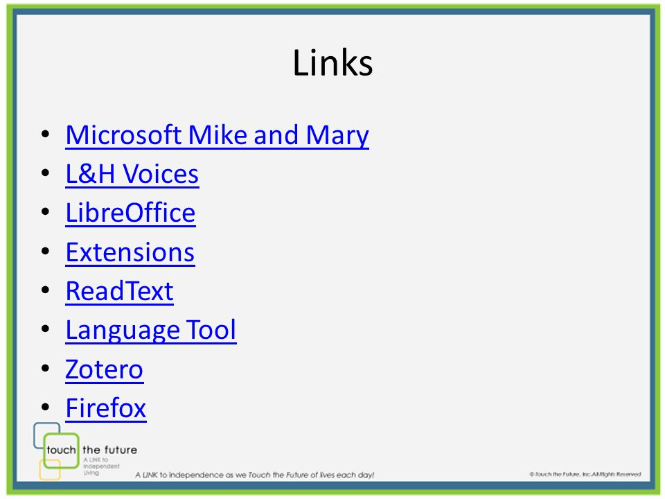 Links Microsoft Mike and Mary L&H Voices LibreOffice Extensions ReadText Language Tool Zotero Firefox