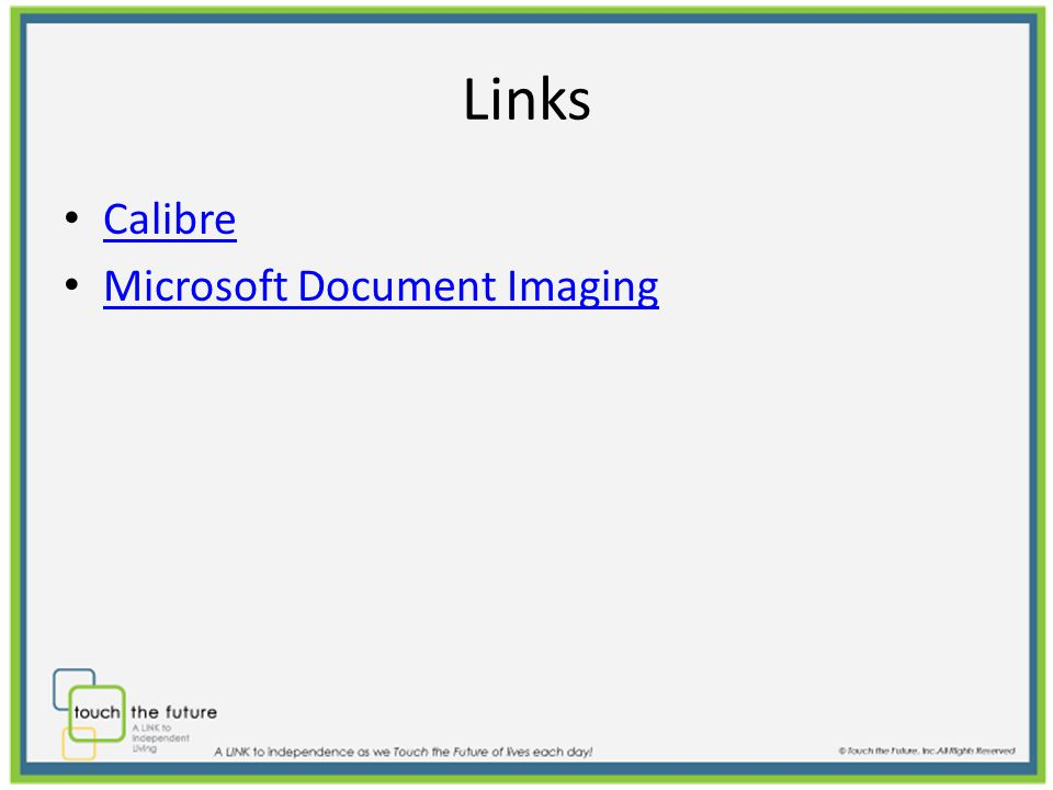 Links Calibre Microsoft Document Imaging
