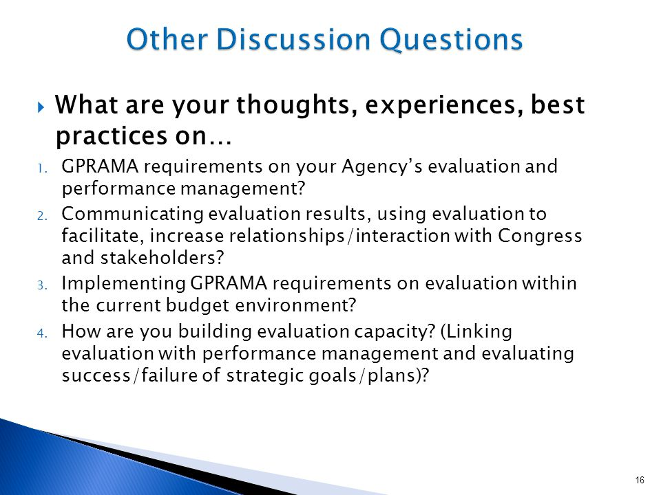  What are your thoughts, experiences, best practices on… 1.