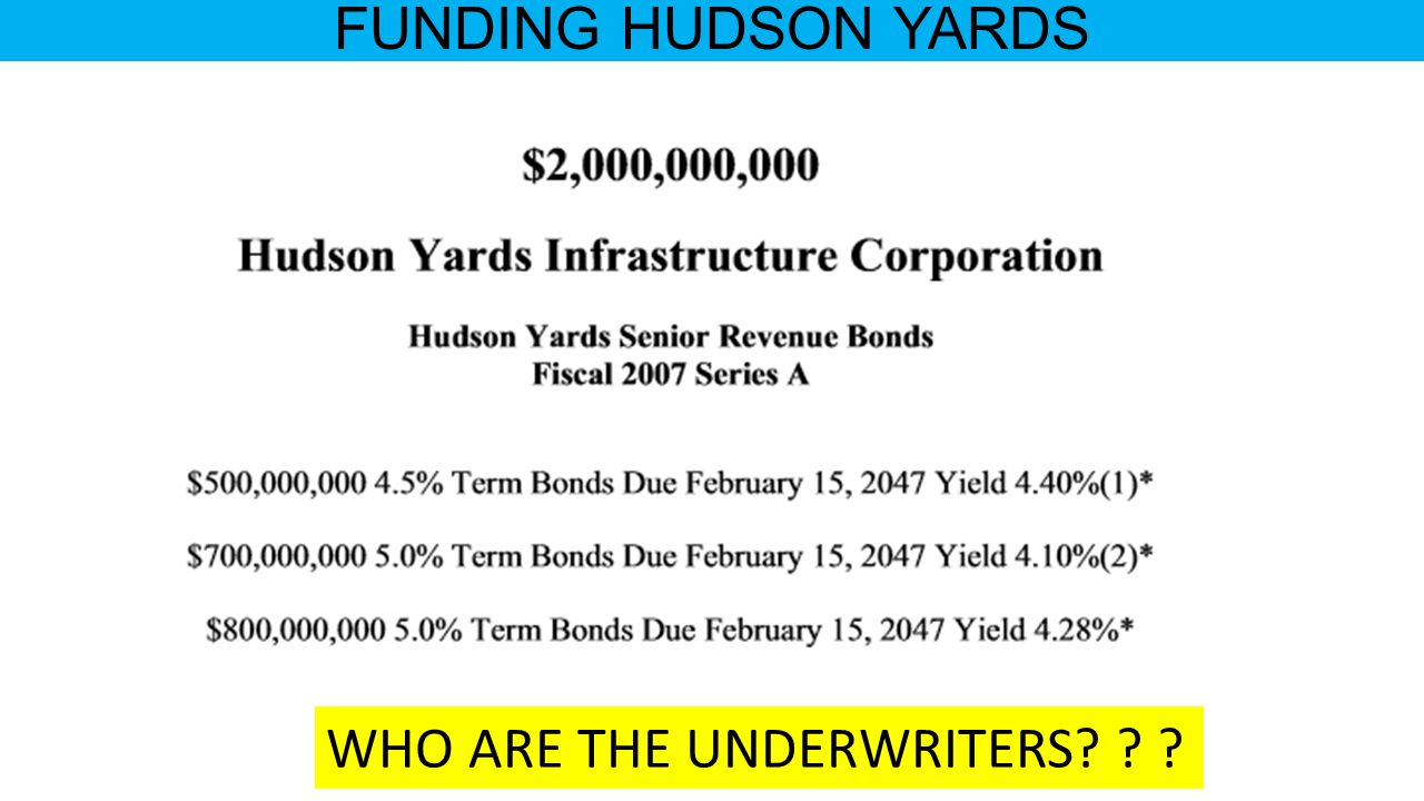 FUNDING HUDSON YARDS WHO ARE THE UNDERWRITERS