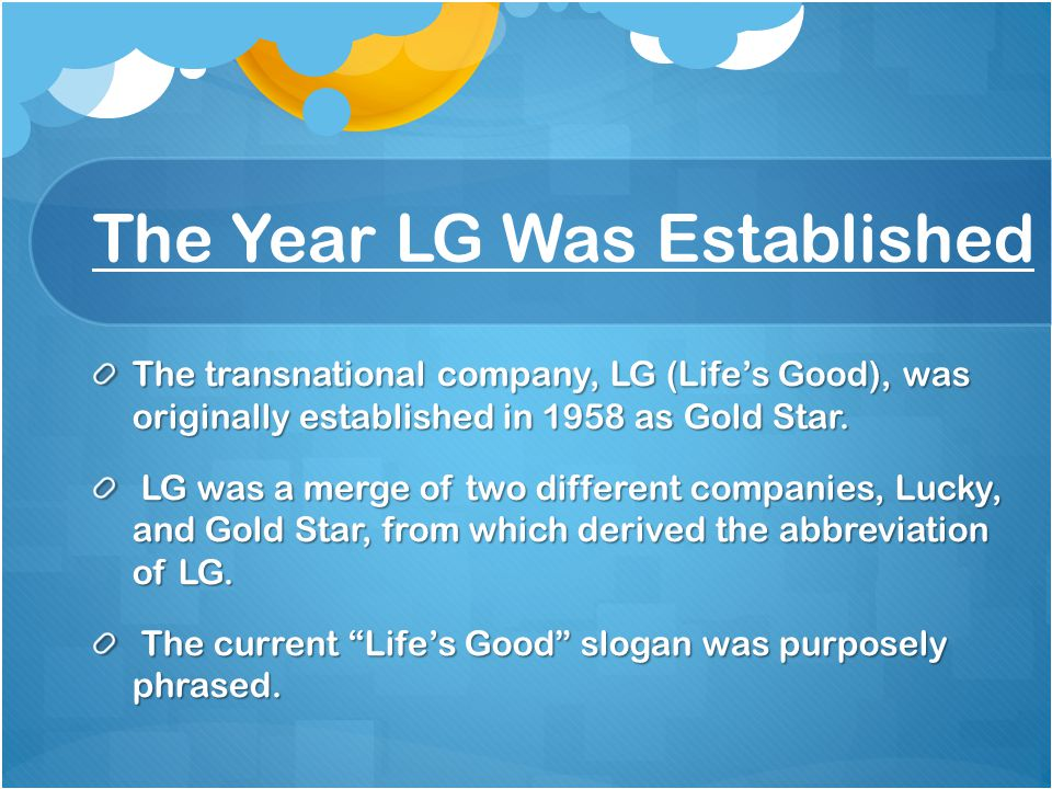 The Different Types Of Products (LG) LG is high-tech industry that sells and produces many different kinds of products.