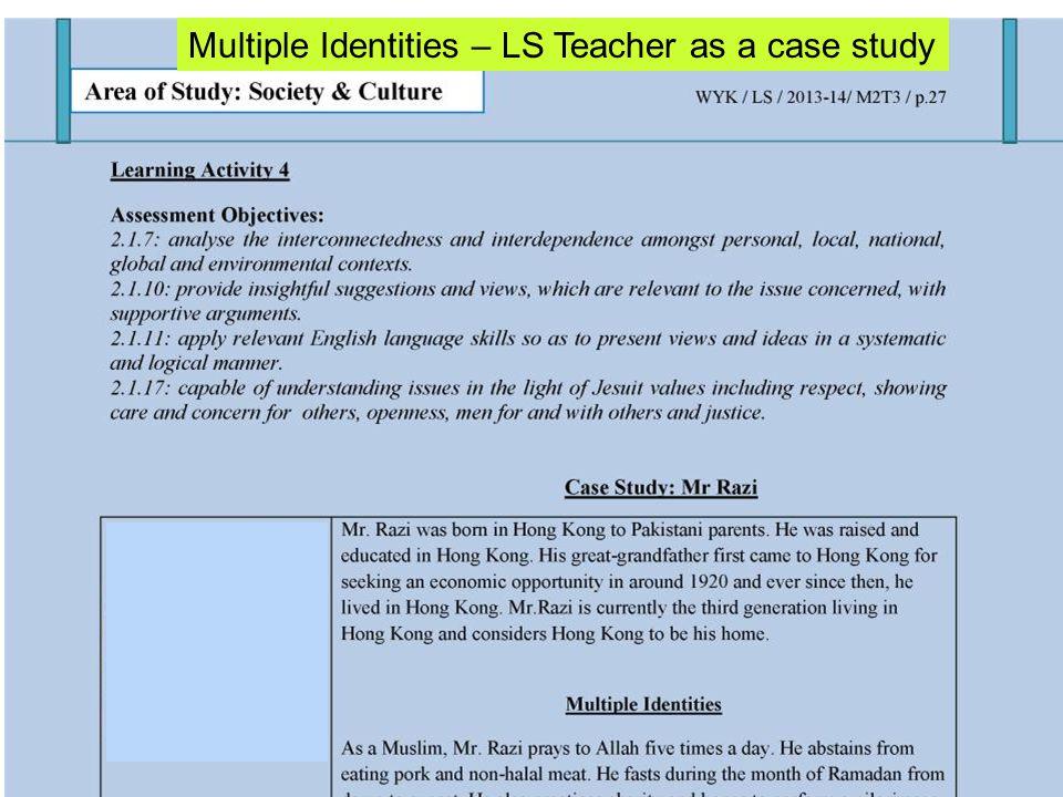 Multiple Identities – LS Teacher as a case study