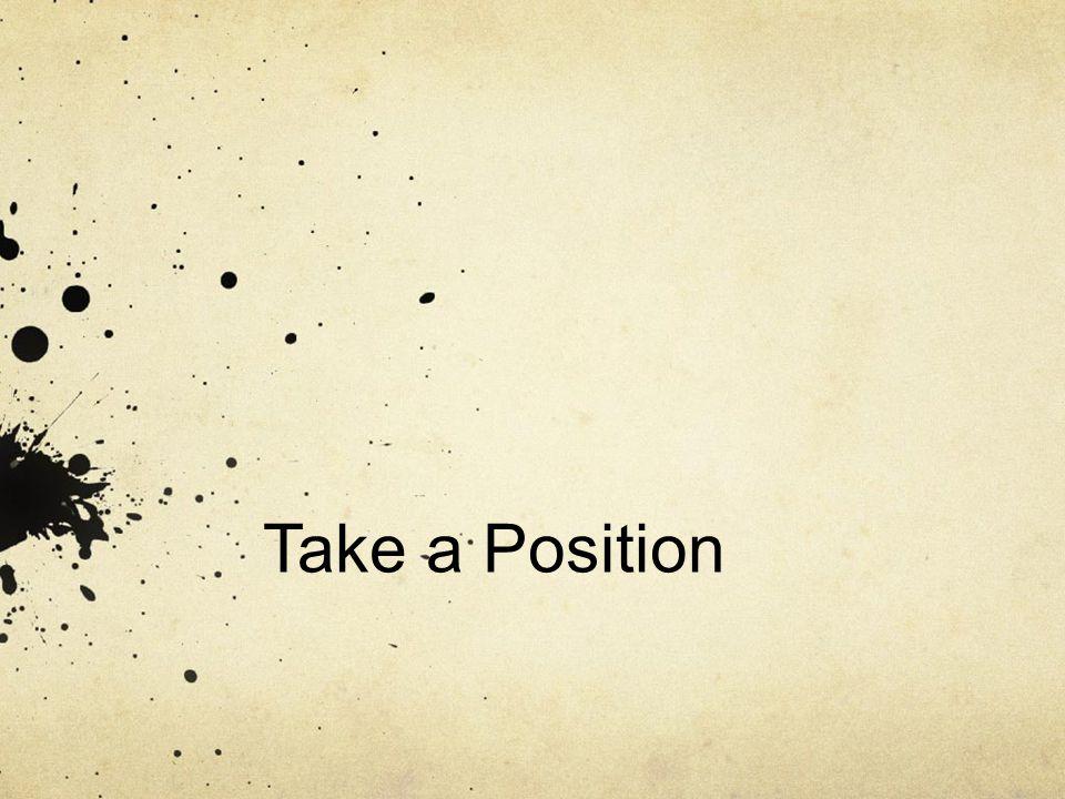 Take a Position