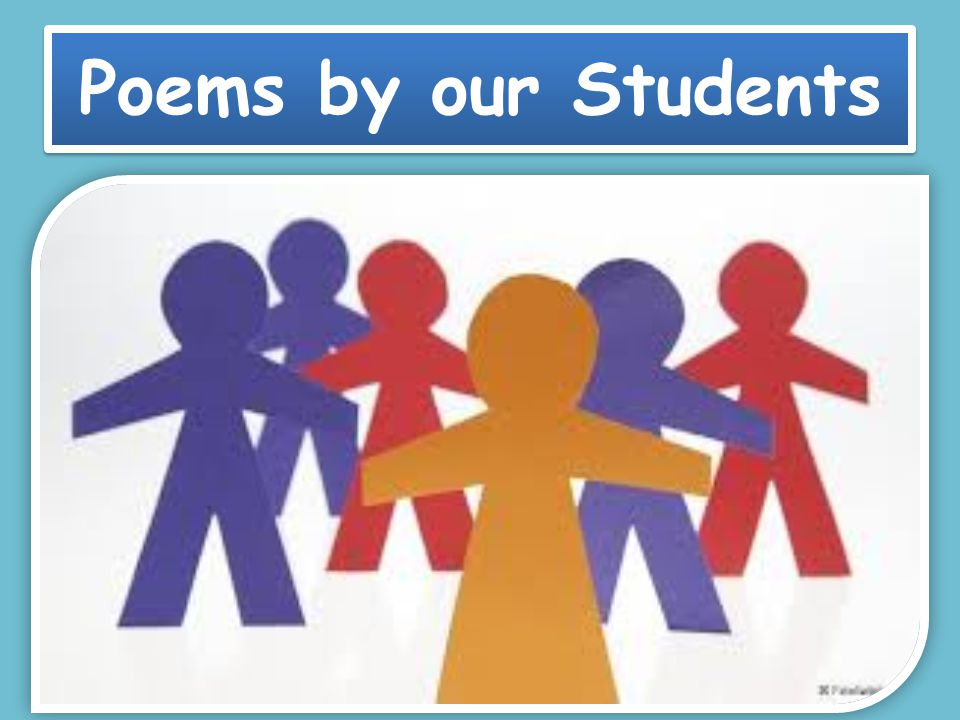 Poems by our Students