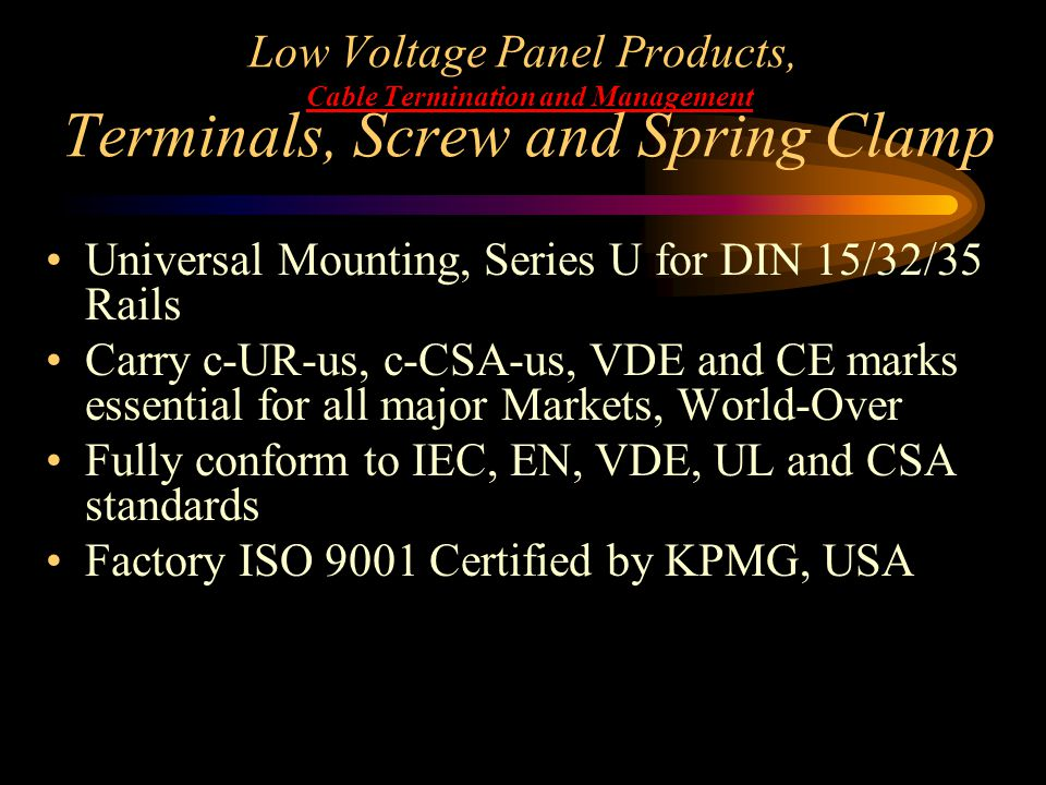 Low Voltage Panel Products, Cable Termination and Management Terminals, Screw and Spring Clamp Universal Mounting, Series U for DIN 15/32/35 Rails Car