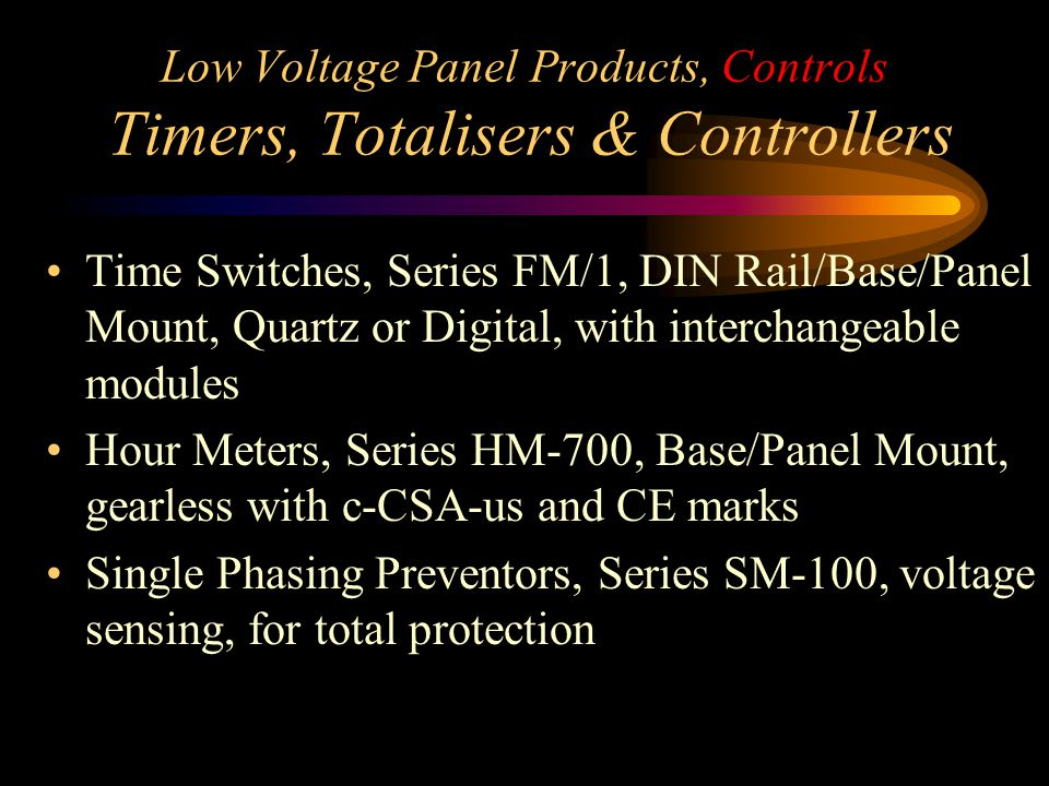 Low Voltage Panel Products, Controls Timers, Totalisers & Controllers Time Switches, Series FM/1, DIN Rail/Base/Panel Mount, Quartz or Digital, with i