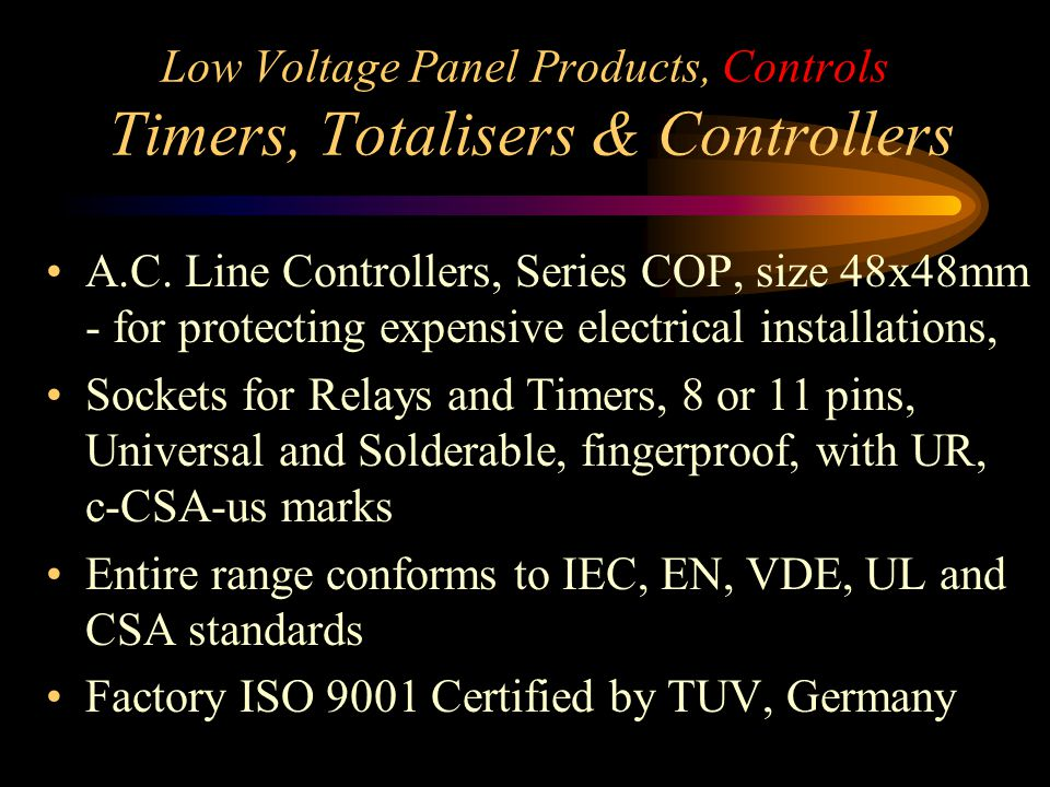 Low Voltage Panel Products, Controls Timers, Totalisers & Controllers A.C. Line Controllers, Series COP, size 48x48mm - for protecting expensive elect