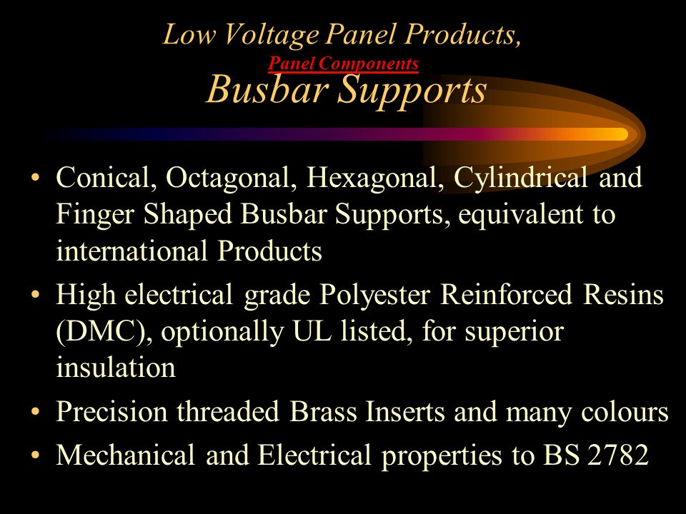Low Voltage Panel Products, Panel Components Busbar Supports Conical, Octagonal, Hexagonal, Cylindrical and Finger Shaped Busbar Supports, equivalent